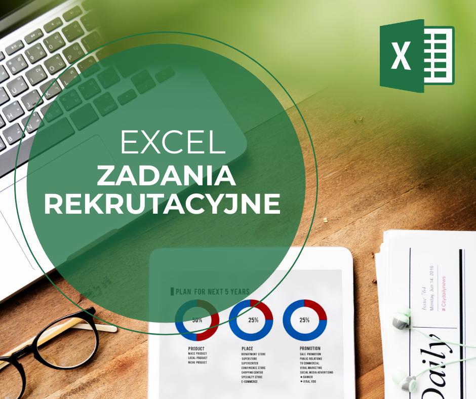 Excel Rekrutacja zadania